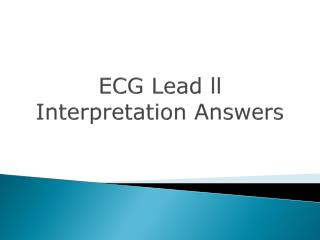 ECG Lead  ll  Interpretation Answers