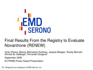 Final Results From the Registry to Evaluate Novantrone (RENEW)