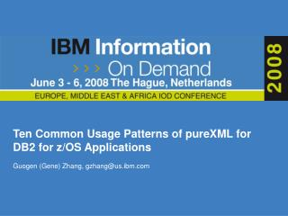 Ten Common Usage Patterns of pureXML for DB2 for z/OS Applications