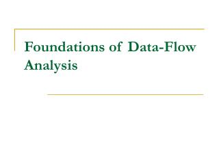 Foundations of Data-Flow Analysis