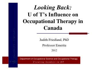 Looking Back: U of T's Influence on Occupational Therapy in Canada