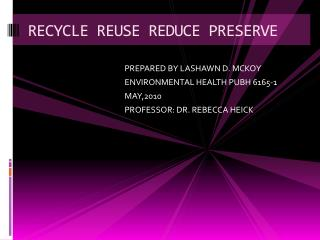 RECYCLE REUSE REDUCE PRESERVE