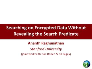 Searching on Encrypted Data Without Revealing the Search Predicate