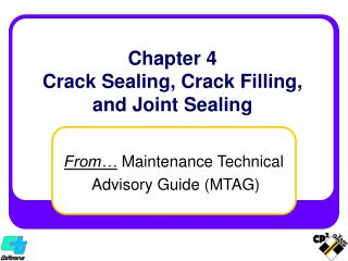 Chapter 4 Crack Sealing, Crack Filling,  and Joint Sealing