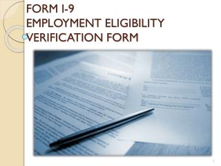 FORM I-9  EMPLOYMENT ELIGIBILITY VERIFICATION FORM