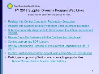 FY 2012 Supplier Diversity Program Web Links Please view as a Slide Show to activate the links .