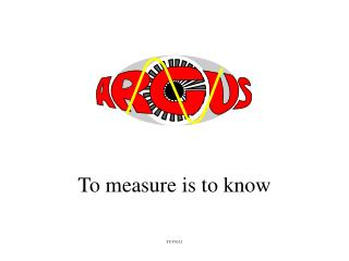 To measure is to know