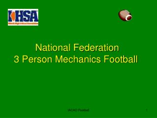 National Federation  3 Person Mechanics Football