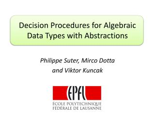 Decision Procedures for Algebraic Data Types with Abstractions