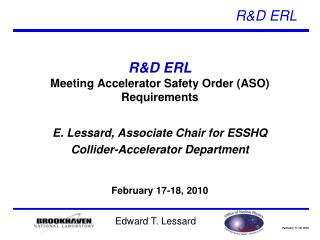 R&D ERL Meeting Accelerator Safety Order (ASO) Requirements