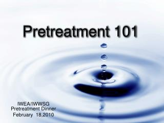 Pretreatment 101