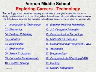 Vernon Middle School Exploring Careers - Technology