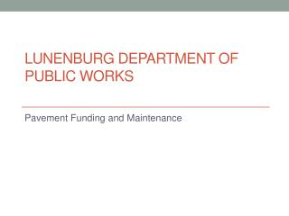 LUNENBURG DEPARTMENT OF PUBLIC WORKS