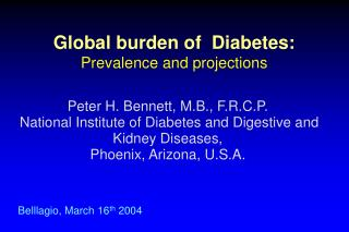 Global burden of  Diabetes: Prevalence and projections