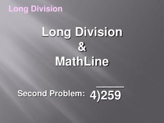 Long Division  & MathLine