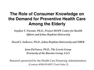 The Role of Consumer Knowledge on the Demand for Preventive Health Care Among the Elderly