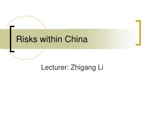 Risks within China
