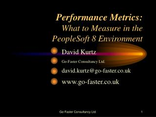 Performance Metrics: What to Measure in the  PeopleSoft 8 Environment