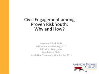 Civic Engagement among  Proven Risk Youth:  Why and How?