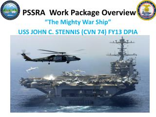 PSSRA  Work Package Overview