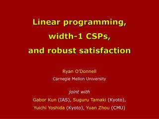 Linear programming,  width-1  CSPs,  and  robust satisfaction
