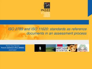 ISO 2789 and ISO 11620: standards as reference documents in an assessment process