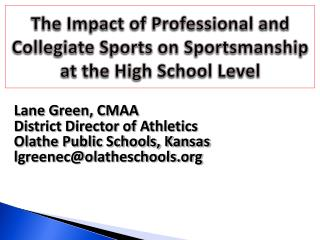 The Impact of Professional and Collegiate Sports on Sportsmanship at the High School Level