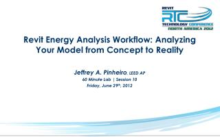 Revit Energy Analysis Workflow: Analyzing Your Model from Concept to Reality