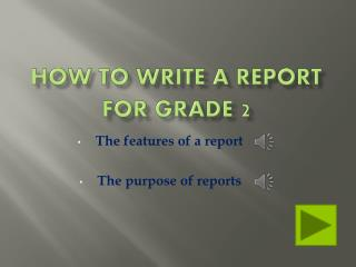 How to Write a Report for Grade  2
