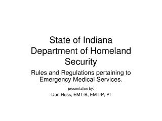 State of Indiana  Department of Homeland Security