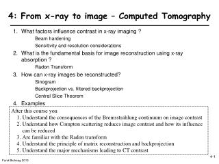 4: From x-ray to image – Computed Tomography