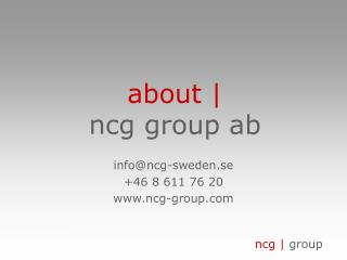 about |  ncg group ab