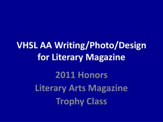 VHSL AA Writing/Photo/Design for Literary Magazine