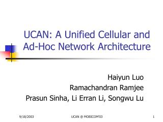 UCAN: A Unified Cellular and Ad-Hoc Network Architecture