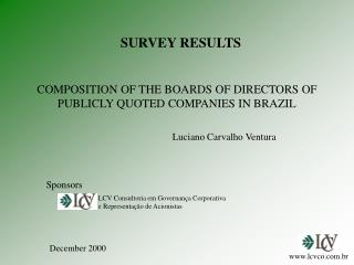 COMPOSITION OF THE BOARDS OF DIRECTORS OF PUBLICLY QUOTED COMPANIES IN BRAZIL