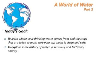 A World of Water Part 2