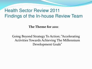 Health Sector Review 2011 Findings of the In-house Review Team