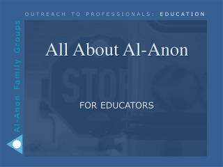 All About Al-Anon  for educators