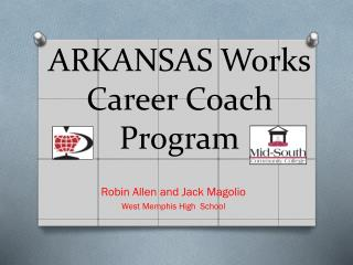 ARKANSAS Works Career Coach    Program