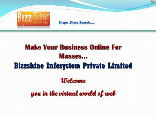 Make Your Business Online For Masses…