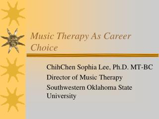 Music Therapy As Career Choice