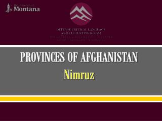 PROVINCES OF AFGHANISTAN Nimruz