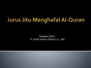 Jurus Jitu Menghafal  Al-Quran