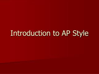 Introduction to AP Style