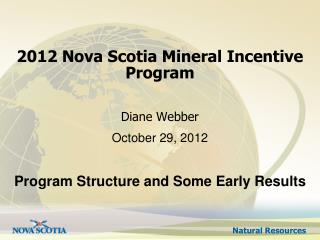 2012 Nova Scotia Mineral Incentive Program