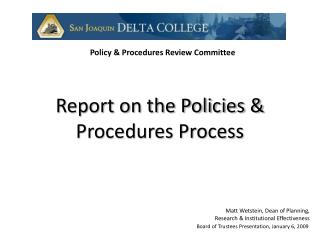 Report on the Policies & Procedures Process