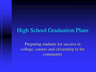 High School Graduation Plans