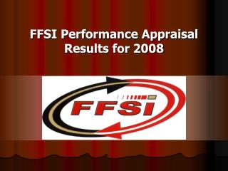 FFSI Performance Appraisal Results for 2008