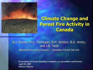 Climate Change and Forest Fire Activity in Canada