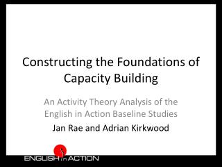 Constructing the Foundations of Capacity Building